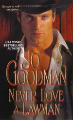 Never Love a Lawman - Jo Goodman