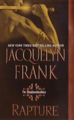 Rapture: The Shadowdwellers :  The Shadowdwellers - Jacquelyn B. Frank