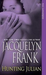 Hunting Julian: The Gatherers Series : Book 1 :  The Gatherers Series : Book 1 - Jacquelyn B. Frank