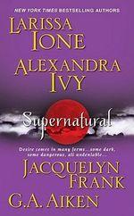 Supernatural : Zebra Books - Larissa Ione