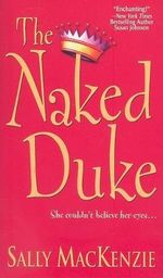 The Naked Duke - Sally MacKenzie