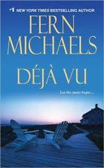 Deja Vu : Sisterhood Series : Book 19 - Fern Michaels