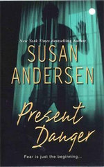 Present Danger - Susan Anderson
