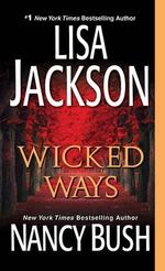 Wicked Ways - Lisa Jackson