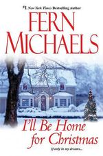 I'll Be Home for Christmas - Fern Michaels