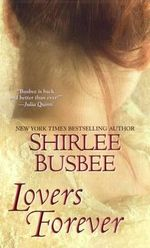 Lovers Forever - Shirlee Busbee
