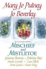 Mischief and Mistletoe - Jo Beverley