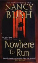 Nowhere to Run - Nancy Bush