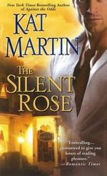 The Silent Rose - Kat Martin