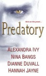 Predatory : He's on the Prowl - Alexandra Ivy