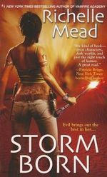 Storm Born : Dark Swan Series : Book 1 - Richelle Mead
