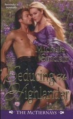 Seducing the Highlander : Surrender is Inevitable - Michele Sinclair