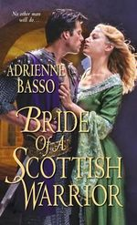 Bride of a Scottish Warrior - Adrienne Basso
