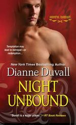 Night Unbound : Immortal Guardians - Dianne Duvall