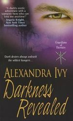 Darkness Revealed - Alexandra Ivy