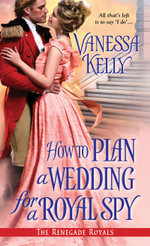 How to Plan a Wedding for a Royal Spy - Vanessa Kelly