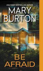 Be Afraid - Mary Burton