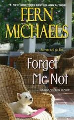Forget Me Not - Fern Michaels