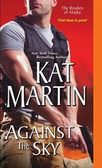 Against the Sky : Brodies of Alaska - Kat Martin