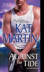 Against the Tide : Brodies of Alaska - Kat Martin