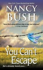 You Can't Escape - Nancy Bush