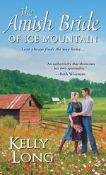 The Amish Bride of Ice Mountain - Kelly Long