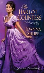 Harlot Countess, The : Wicked Deceptions - Joanna Shupe