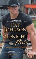 Midnight Ride : Midnight Cowboys - Cat Johnson