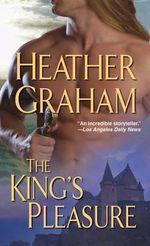 The King's Pleasure - Heather Graham
