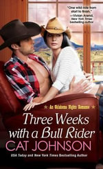 Three Weeks with a Bull Rider - Cat Johnson