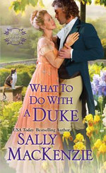 What To Do With A Duke : Spinster House - Sally Mackenzie