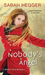 Nobody's Angel - Sarah Hegger