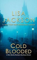 Cold Blooded - Lisa Jackson