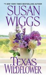 Texas Wildflower - Susan Wiggs