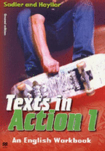 Texts in Action: Bk. 1 : An English Workbook for Year 7 Students - Rex K. Sadler