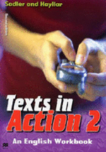 Texts in Action: Bk. 2 : An English Workbook for Year 8 Students - Rex K. Sadler