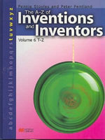 The A-Z Inventions and Inventors Book 6 T-Z Macmillan Library : T-Z v. 6 - Pennie Stoyles