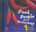 Food, People and Technology: Bk. 1 : An Integrated Approach to Home Economics - Gail Majors