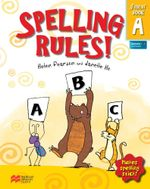 Spelling Rules! Student Book A : Makes Spelling Stick - Helen Pearson