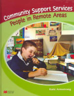 People in Remote Areas : Remote Communities - Kate Armstrong