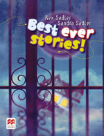 Best Ever Stories! : For secondary school students - Rex K. Sadler