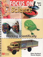 Focus On Science Ages 5-8 : Working Scientifically - Pennie Stoyles