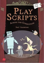Playscripts Across Curriculum Ages 5-8 - Hazel Edwards