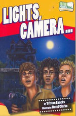 Hollywood or Bust : Lights, Camera : Kids & Co. Series - Tristan Bancks