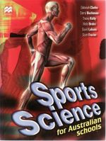 Sport Science for Australian Schools : For Teaching Years 7-10 - Third Edition - Deb Clarke
