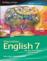 Macmillan English 7 : Student Textbook  & eBook - Australian Curriculum Edition - Sandra Bernhardt