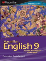 Macmillan English 9 : Student Textbook  & eBook - Australian Curriculum Edition - Sandra Bernhardt