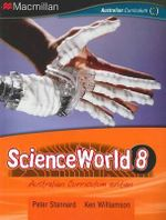 Scienceworld 8 (print and eBook) : Australian Curriculum Edition - Peter Stannard