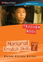 National English Skills 7  : Teacher Book - Australian Curriculum - Rex Sadler