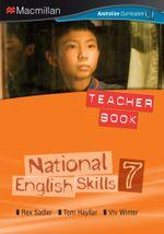 National English Skills 7 : Teacher Book - Australian Curriculum - Rex Sadler